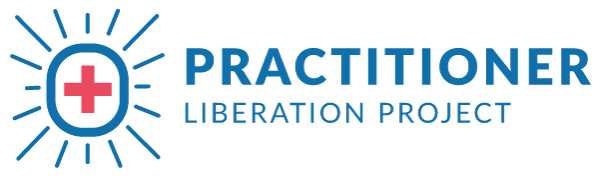Practitioner Liberation Project